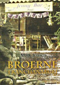 Broerne i Kanchanaburi - roman fra Thailand